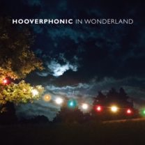 HOOVERPHONIC « In Wonderland »