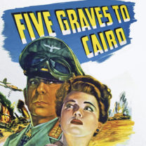Cycle Billy Wilder « Five Grave to Cairo » (Les 5 secrets du désert)